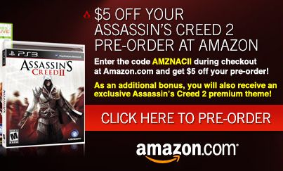 Pre-Order Assassin's Creed II Now to Save!