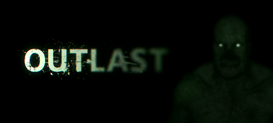 Outlast E3 Preview