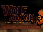 The Wolf Among Us Smoke and Mirrors