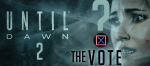 Until Dawn 2 the vote
