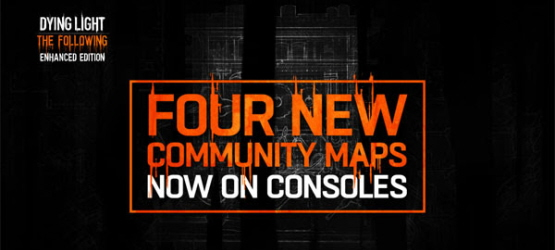 Dying Light Update Today Adds Free Community Maps Fixes Bugs