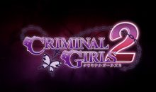 Criminal Girls 2 delay