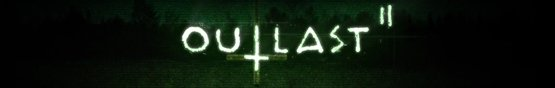 Outlast 2 Header