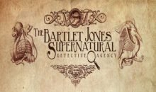 The Bartlet Jones Supernatural Detective Agency Closure