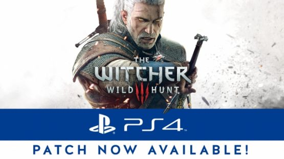 The Witcher 3: Wild Hunt PlayStation 4 Pro Patch Now Available