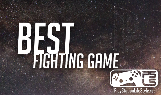 PSLS Game of the Year Awards 2018 Best Fighting Game