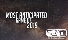 PSLS Game of the Year awards 2018 Most anticipated game of 2019