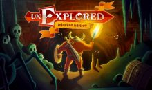 Unexplored Unlocked Edition release date