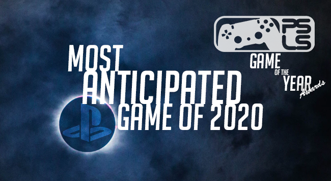 PSLS Game of the Year Awards most anticipated game of 2020