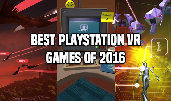 Best PlayStation VR Games of 2016