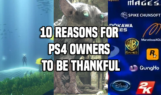 Reasons for PS4 Gamers to be Thankful