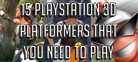 15 PlayStation 3D Platformers That You Need to Play