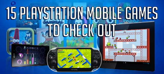 15 PlayStation Mobile Games To Check Out