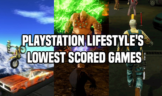 PlayStation LifeStyle's Lowest Scored Games