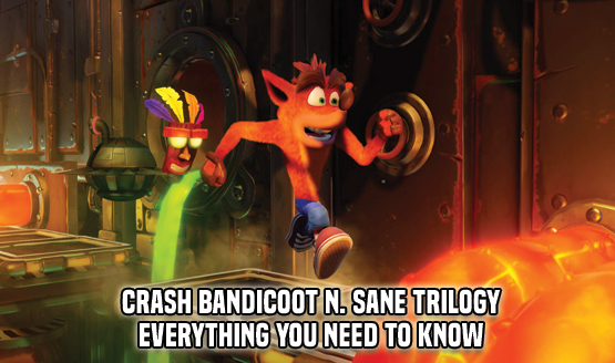 Crash Bandicoot N. Sane Trilogy - EYNTK