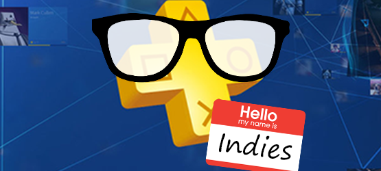 PS Plus Vote to Play – Are We Generalizing Indie Games?