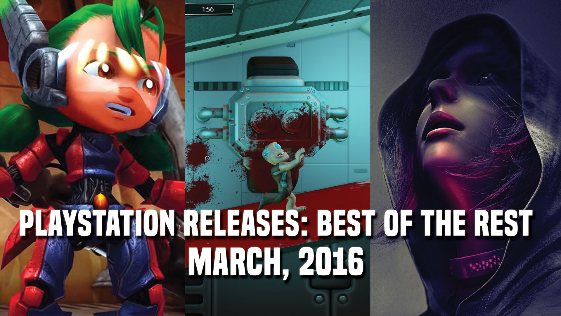 PlayStation Releases: Best of the Rest - March, 2016