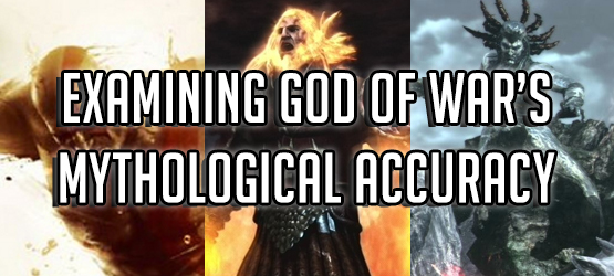 Examining God of War's Mythological Accuracy