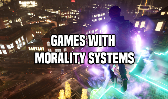 Games With Morality Systems