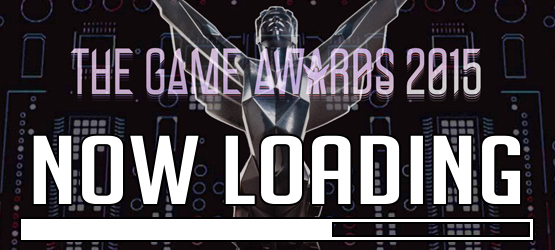Now Loading...The Game Awards and Game of the Year Titles