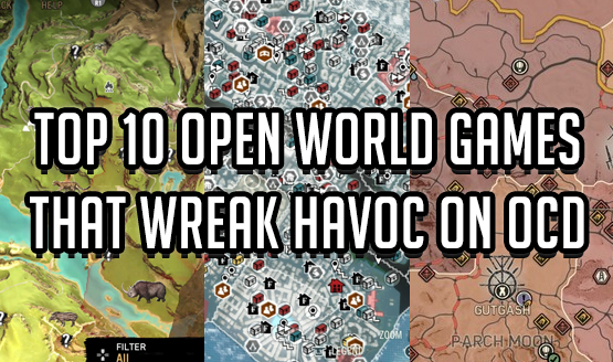 Top 10 Open World Games That Wreak Havoc on OCD