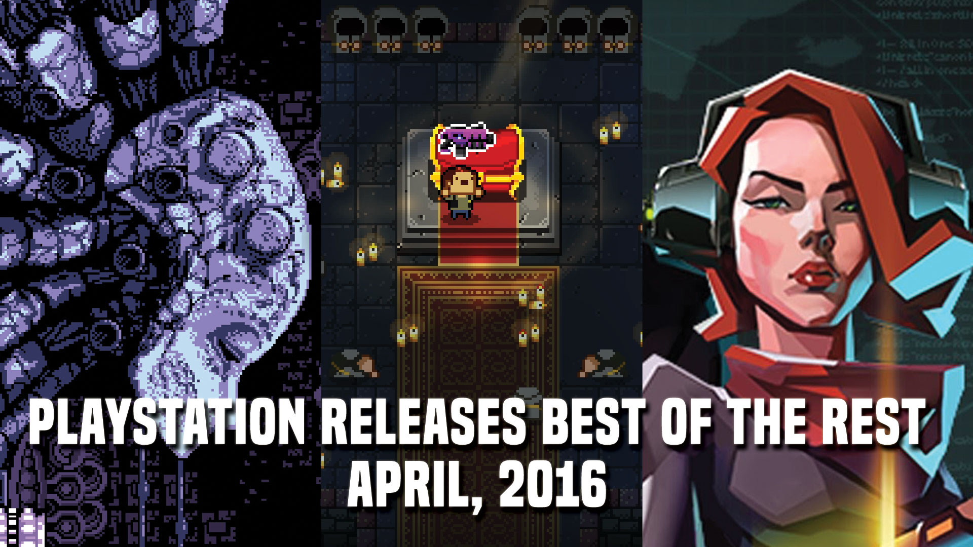 PlayStation Releases: Best of the Rest for April 2016