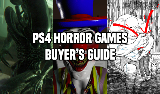 PS4 Horror Games - Buyer's Guide