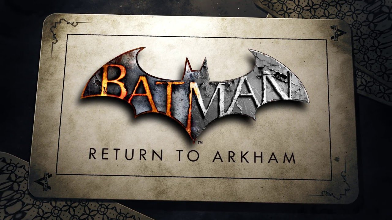 Batman: Return to Arkham (PS4) - July 26, 2016